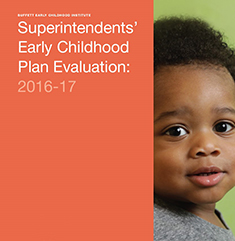 Superintendents' Early Childhood Plan Evaluation: 2016-17